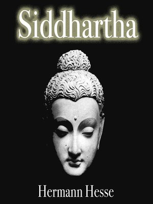an analysis of inward journey in siddhartha by hermann hesse The work selected for this research is hermann hesse's siddhartha hesse's siddhartha's spiritual journey through a close textual analysis as well as.