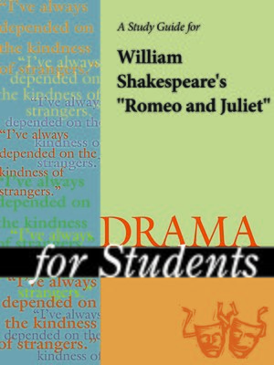 An analysis of plot development in romeo and juliet by william shakespeare