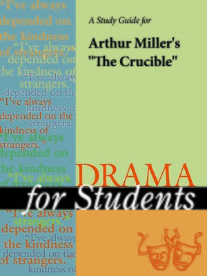 literary analysis of the novel the crucible by arthur miller Of all arthur miller's classic dramas,the crucible remains his most difficult play to convincingly produce one wrong choice from a director, one wrong gesture from a performer, and the play will elicit laughter instead of gasps of pathos from a literary standpoint, the story and characters are.